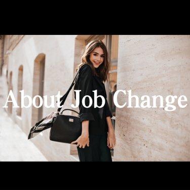About Job Change